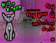 Kill a kitten
