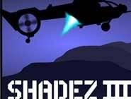 Shadez 3