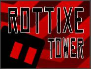 Rottixe Tower