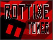 Rottixe Tower