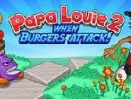 Papa Louie 2 : L'attaque des Burgers