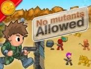 No Mutants Allowed