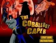 The Cobblebot Caper