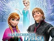 La Reine Des Neiges : A La Recherche d'Elsa