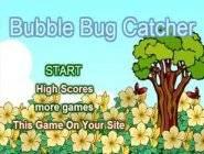 Bubble Bug Catcher