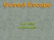 Gusset Escape