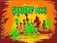 Squirtman