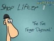 Shop Lifter