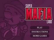 Super Mafia Land