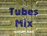 Tubes Mix