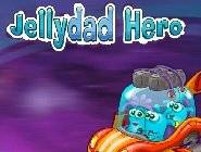 Jelly Dad Hero