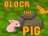 Block the Pig