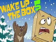 Wake up in the box 5