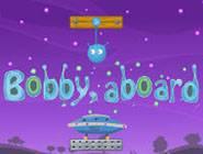 Bobby, A Bord!