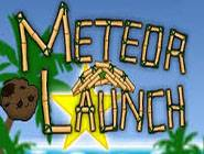 Meteor Launch