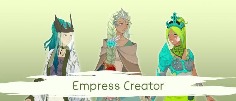 Empress Creator