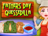 Fathers Day Quesadillas