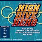High Dive Hero