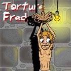 Torture Fred